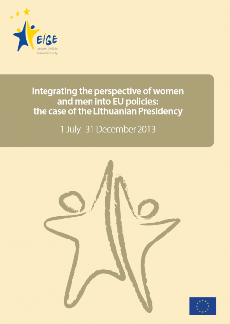 Integrating the perspective of women and men into EU policies: the case of the Lithuanian Presidency